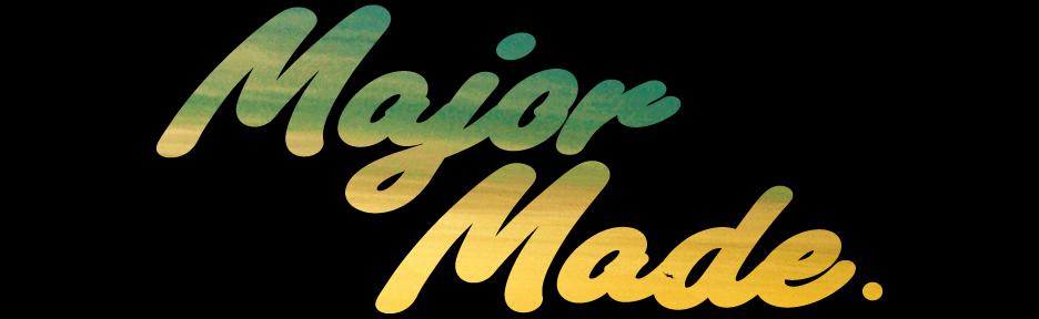 Major Made